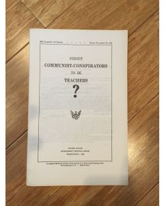 """Rare Vintage 1953 Historical Booklet 83rd Congress First session """"Permit Communist Co-Conspirators to Be Teachers?"""""""