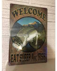 "Welcome Eat Sleep and Fish New Metal Sign 12x18"" Fisherman's Cottage/Store DL"