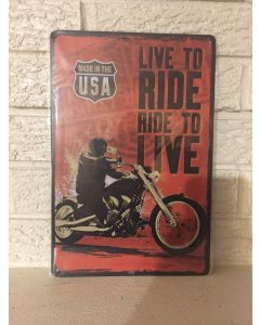 Harley Davidson Motorcycles Repro Tin Sign- Live To Ride- Ride To Live DL