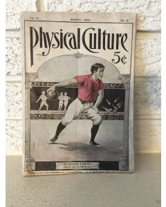 """March 1902 Vol. 6 No. 6 Physical Culture Magazine """"Weakness A Crime Don't Be  A Criminal 6.5"""" x 9.5"""""""