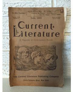 "Current Literature 'A Magazine Of Contemporary Record"" June 1895Vol. XVII Number 6"